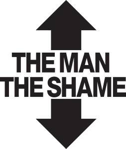 The man the shame (black)